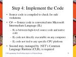 step 4 implement the code