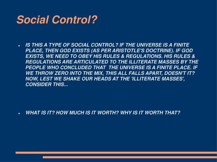 Social Control?