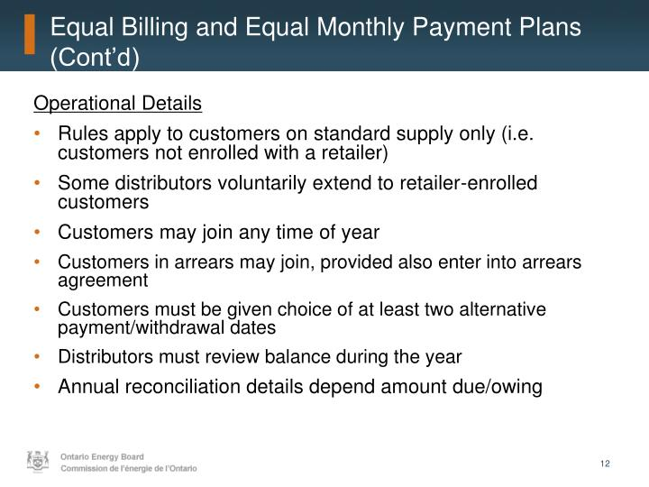 Equal Billing and Equal Monthly Payment Plans (Cont'd)