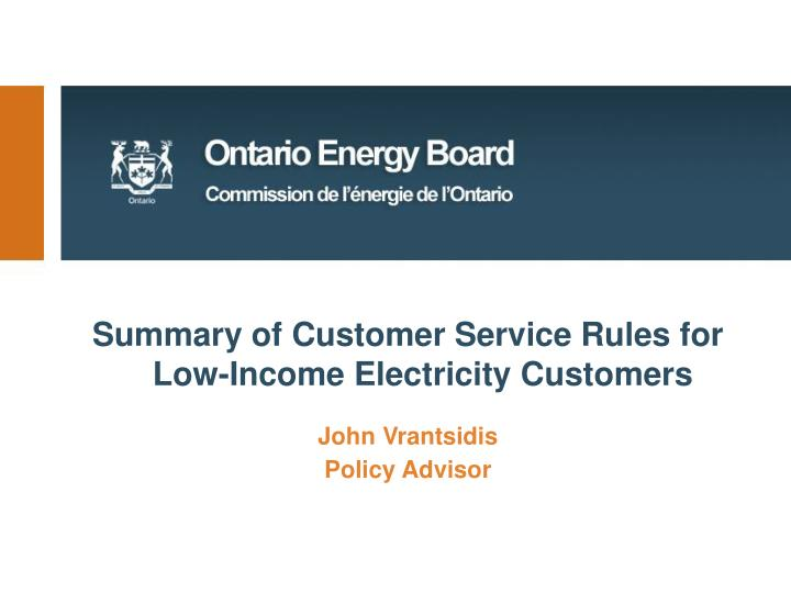 Summary of Customer Service Rules for Low-Income Electricity Customers