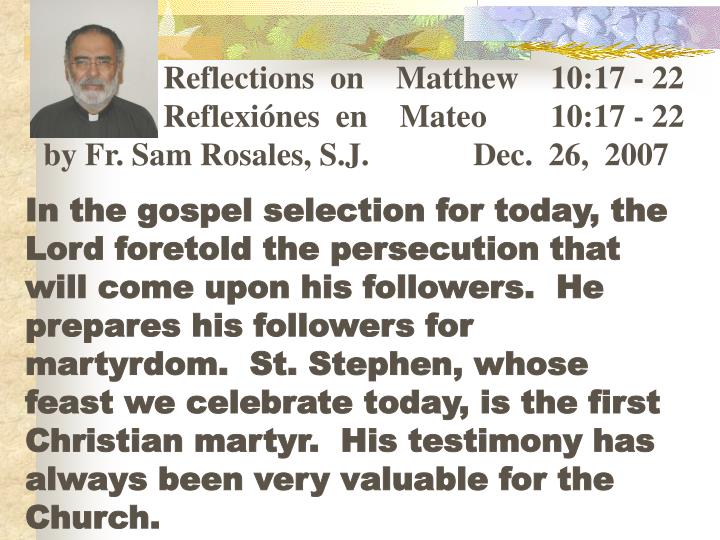 Reflections  on    Matthew    10:17 - 22