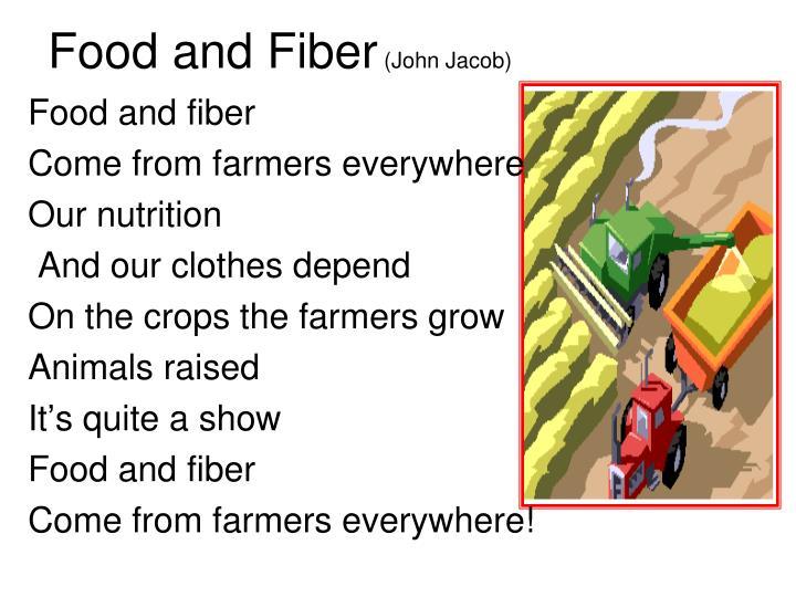 Food and Fiber