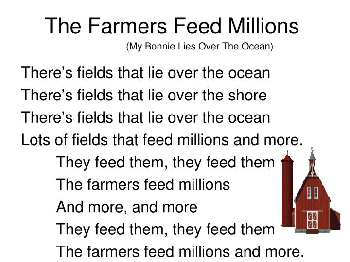 The Farmers Feed Millions