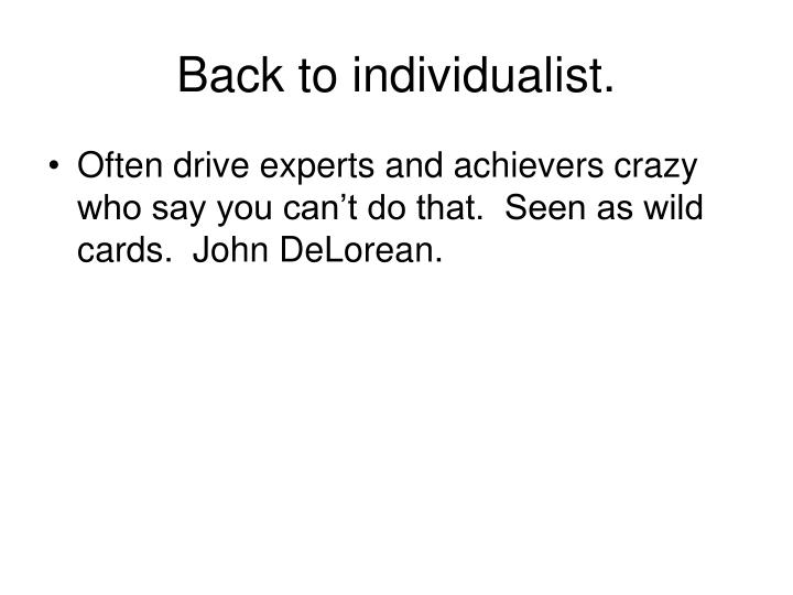 Back to individualist.