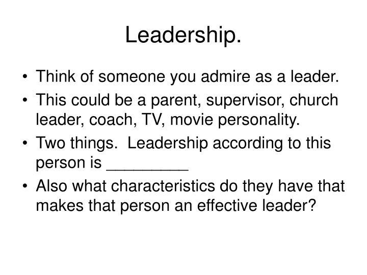 Leadership.