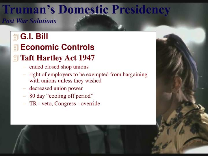 Truman s domestic presidency post war solutions