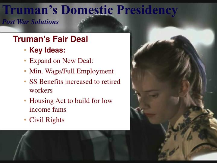 Truman s domestic presidency post war solutions1