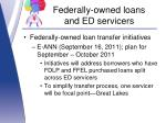 federally owned loans and ed servicers4