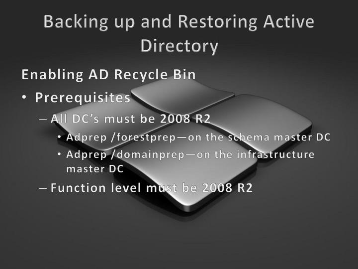 Backing up and Restoring Active Directory