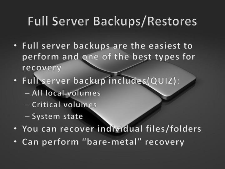 Full Server Backups/Restores