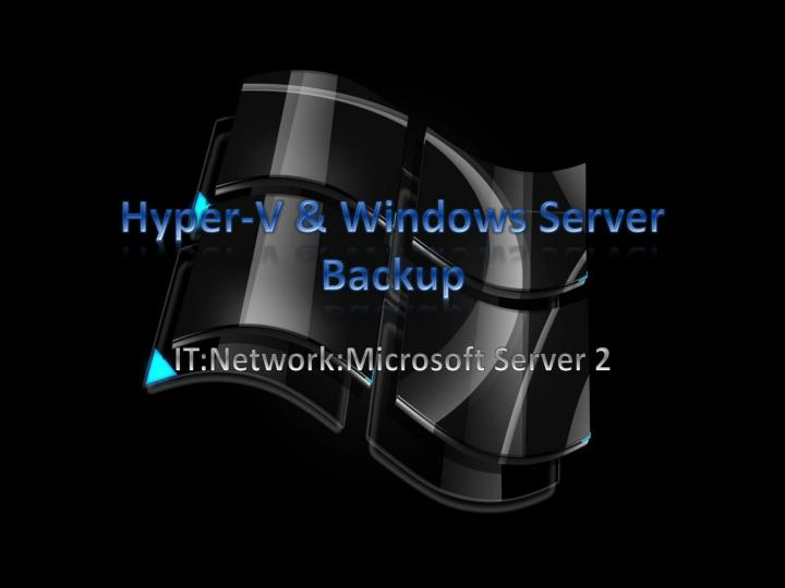 Hyper v windows server backup