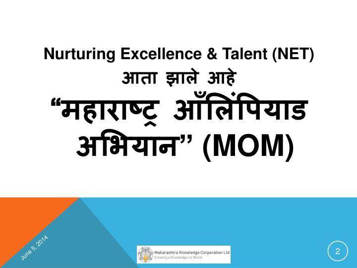 Nurturing Excellence & Talent (NET)