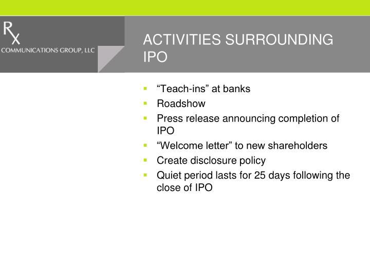 ACTIVITIES SURROUNDING IPO