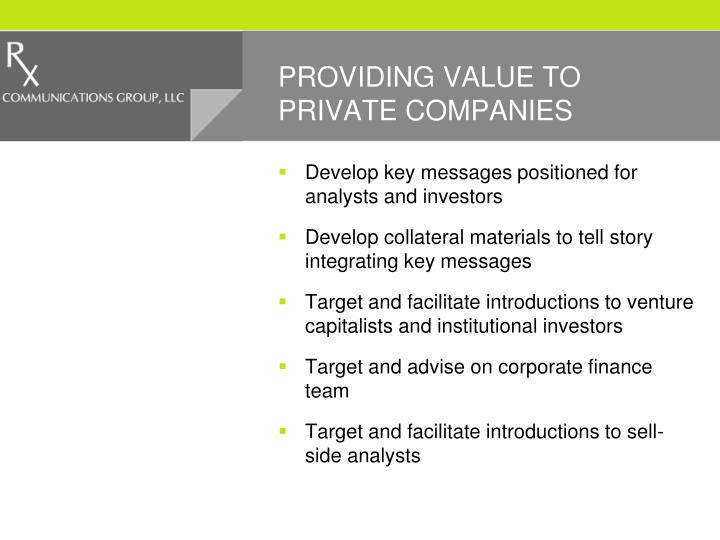 PROVIDING VALUE TO PRIVATE COMPANIES