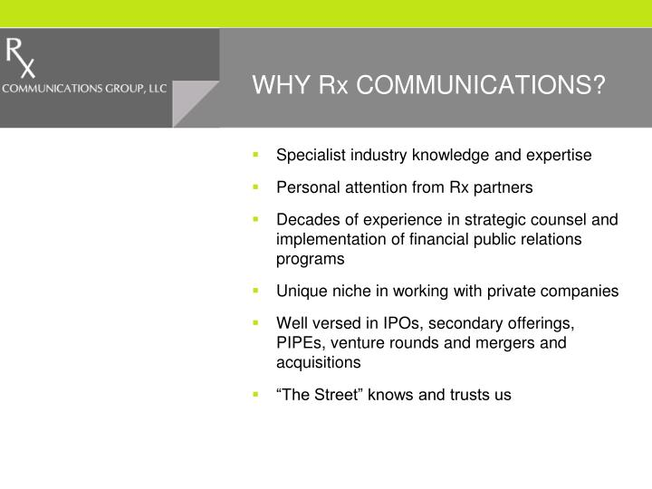 WHY Rx COMMUNICATIONS?