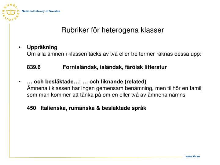 Rubriker för heterogena klasser