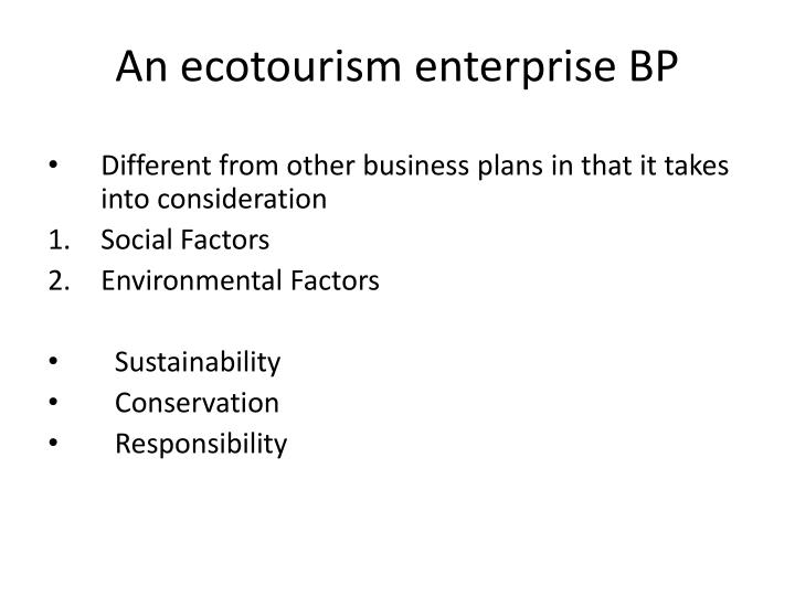 An ecotourism enterprise BP
