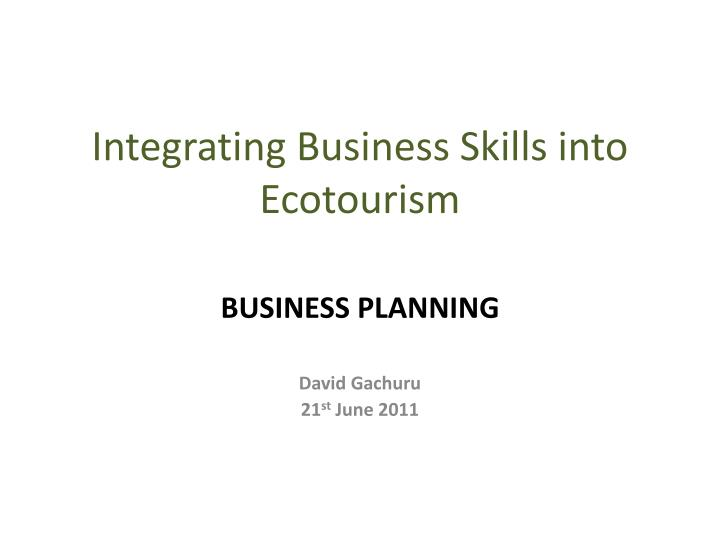 Integrating business skills into ecotourism