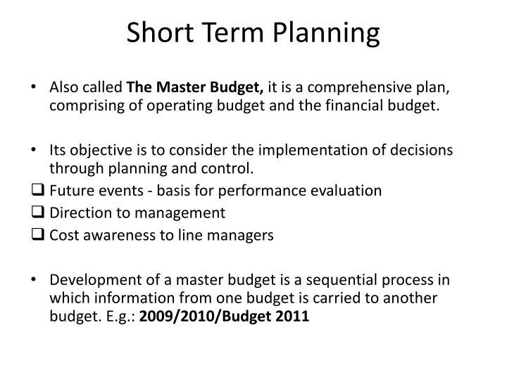 Short Term Planning