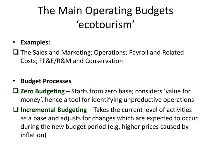 The Main Operating Budgets  'ecotourism'