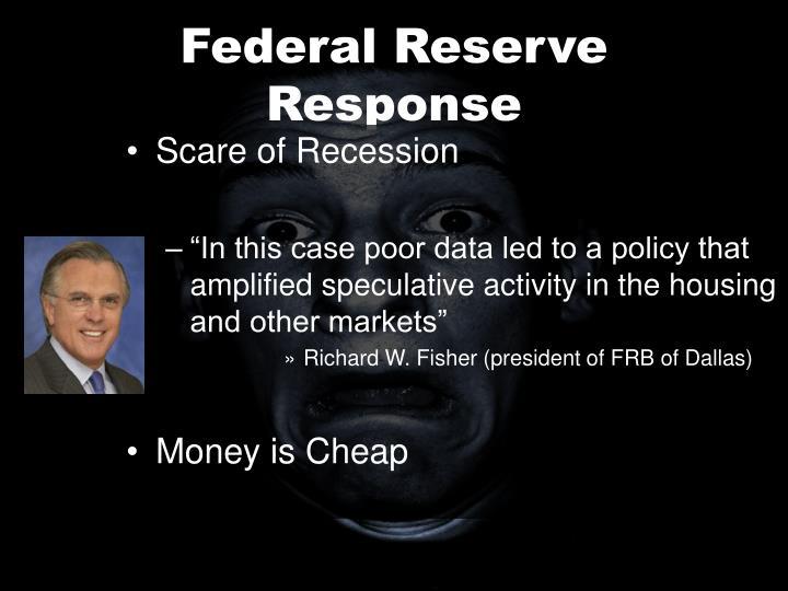 Federal Reserve Response
