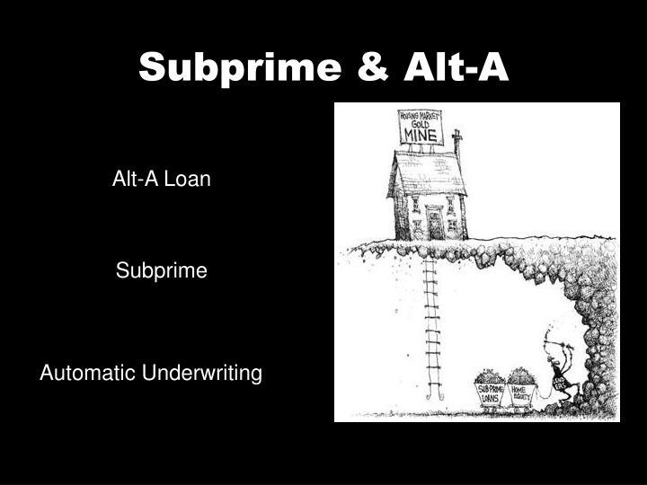 Subprime & Alt-A