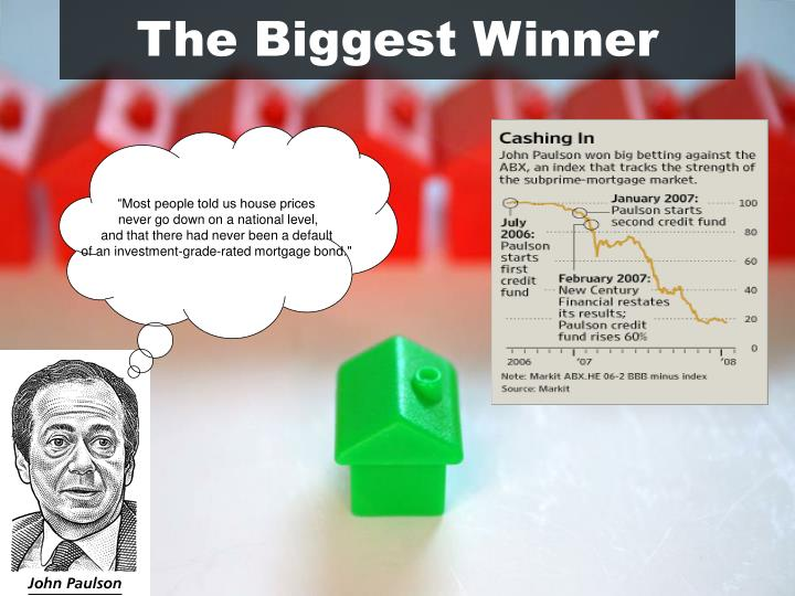 The Biggest Winner