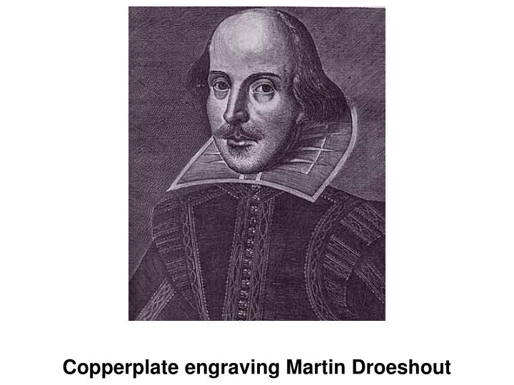 Copperplate engraving Martin Droeshout