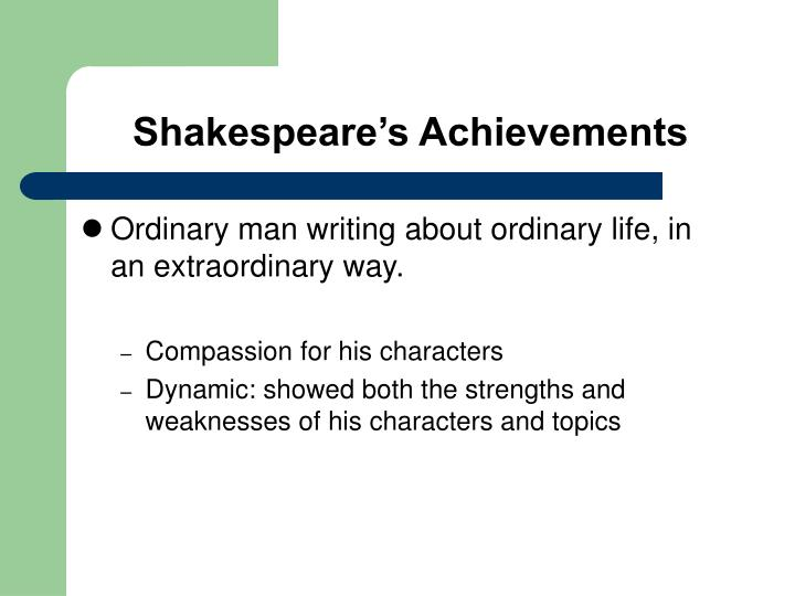 Shakespeare's Achievements