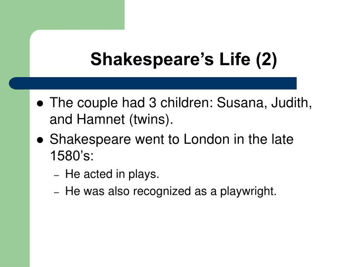 Shakespeare's Life (2)