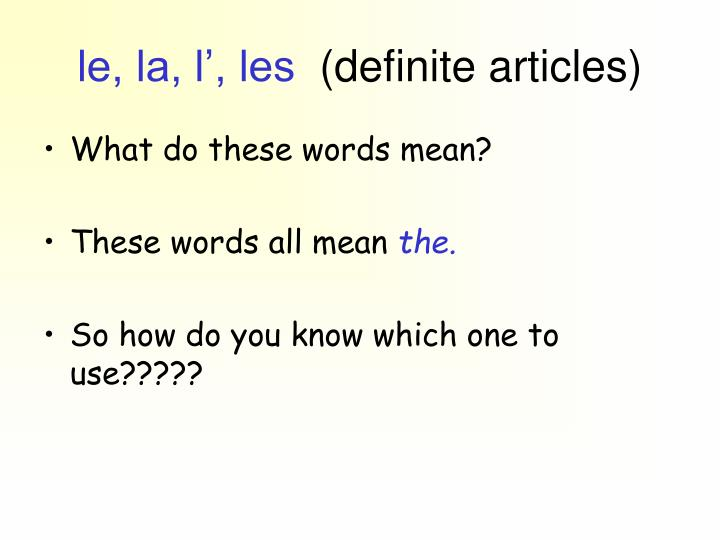 Le la l les definite articles