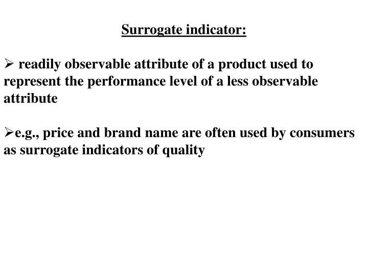 Surrogate indicator: