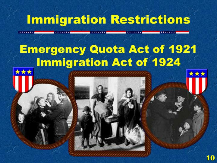 Emergency Quota Act of 1921  Immigration Act of 1924