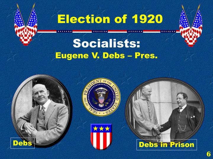 Socialists: