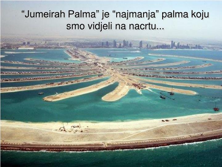 """""""Jumeirah Palm"""