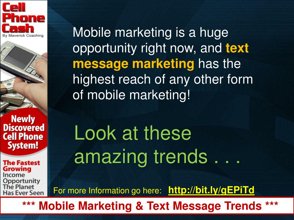 Mobile marketing is a huge opportunity right now, and