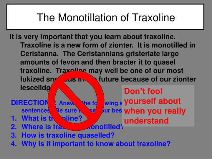 The monotillation of traxoline