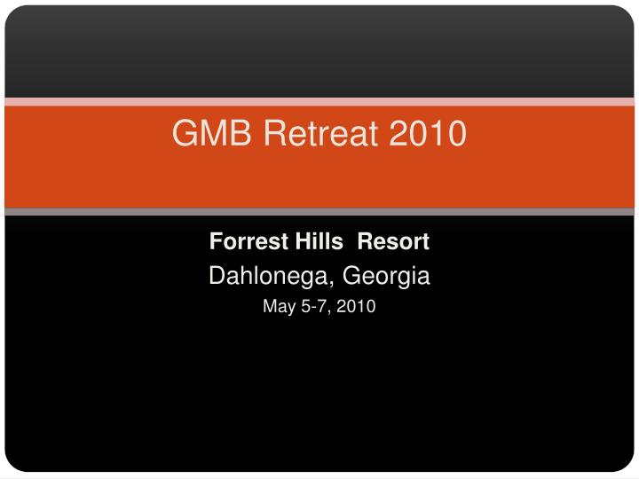 Gmb retreat 2010