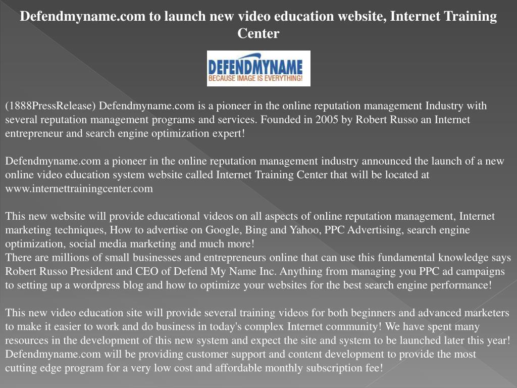 Defendmyname.com to launch new video education website, Internet Training Center