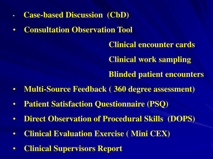 Case-based Discussion  (CbD)