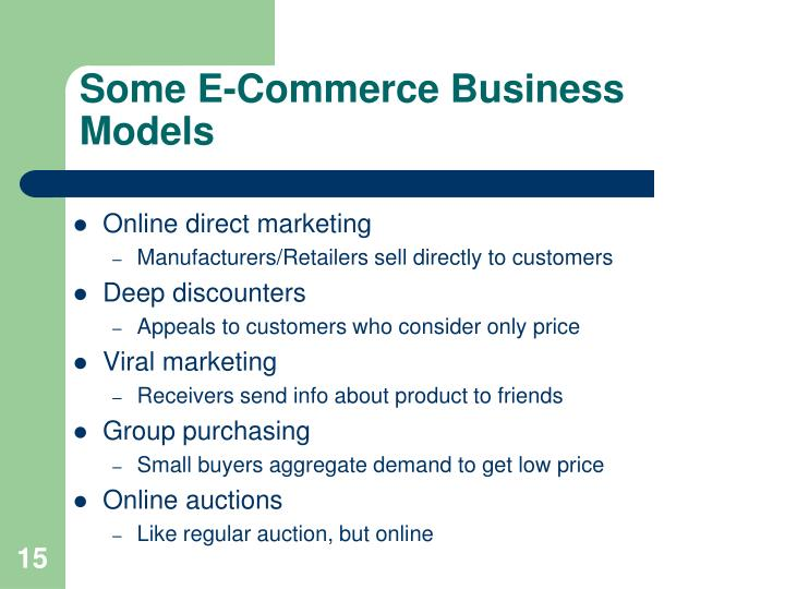 Some E-Commerce Business Models
