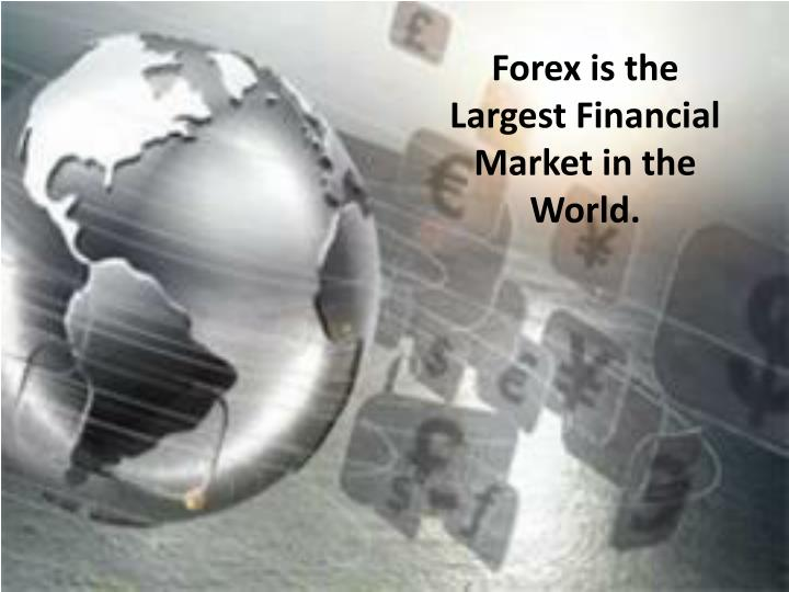 Forex is the