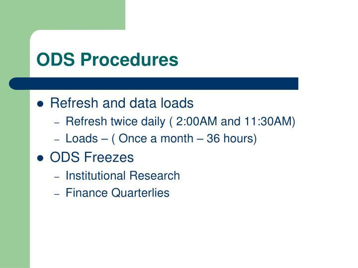ODS Procedures