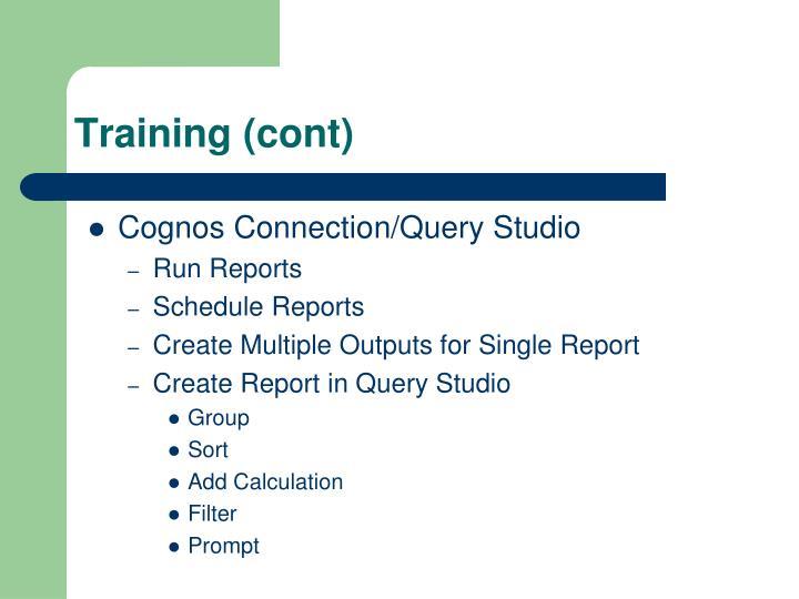Training (cont)