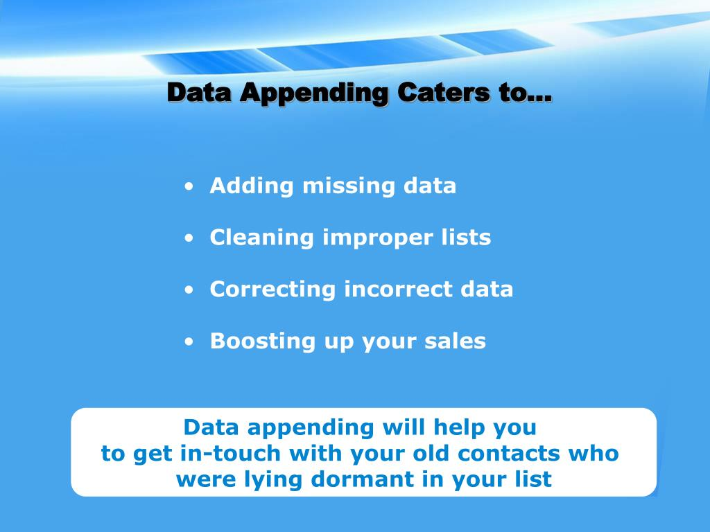 Data Appending Caters to...
