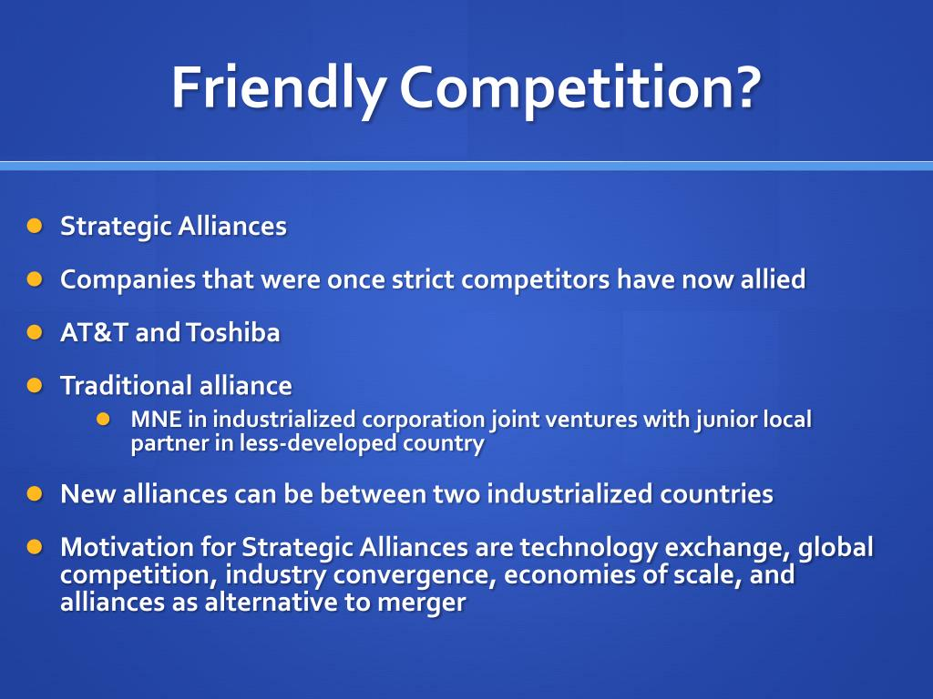 Friendly Competition?