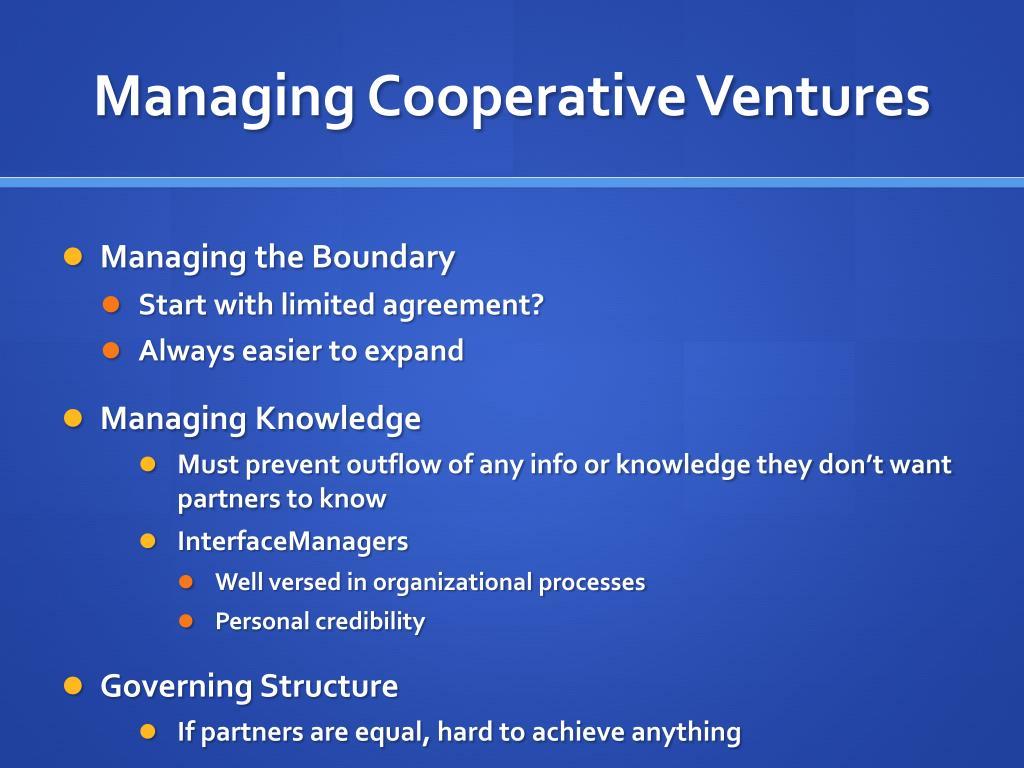 Managing Cooperative Ventures