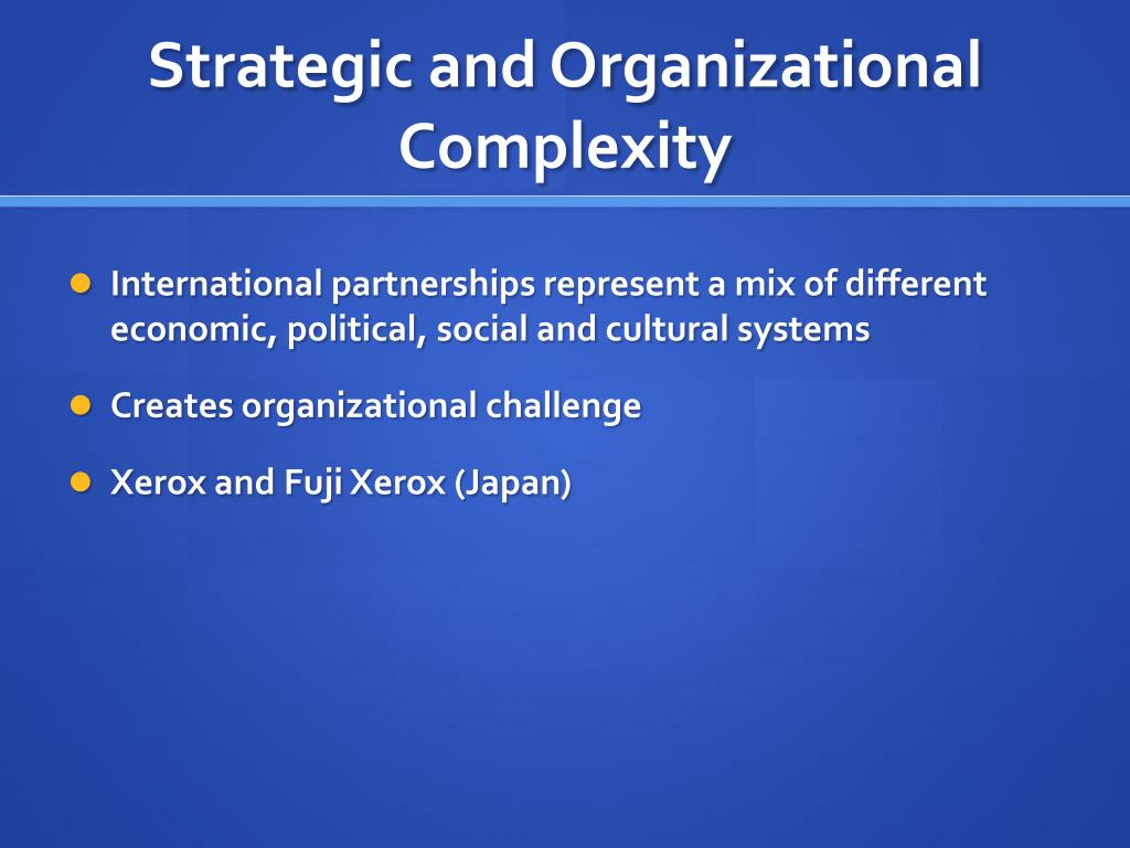 Strategic and Organizational Complexity