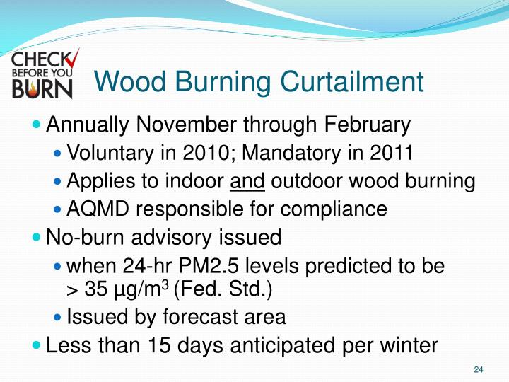 Wood Burning Curtailment