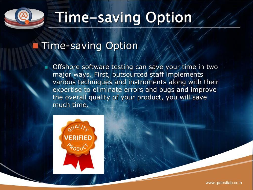 Time-saving Option